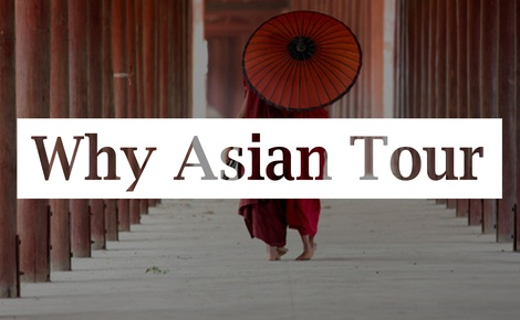 Why Asian Tour Myanmar